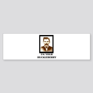 Doc Holliday - I'm Your Huckleberry Bumper Sticker