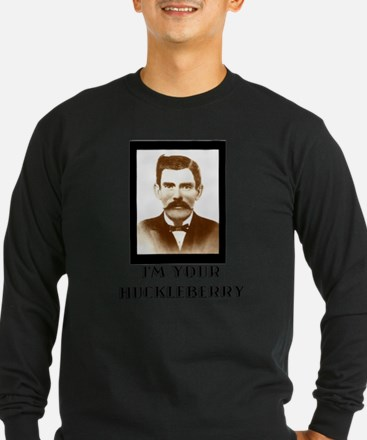 Doc Holliday - I'm Your Huckle Long Sleeve T-Shirt