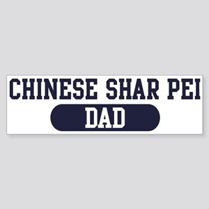 Chinese Shar Pei Dad Bumper Sticker