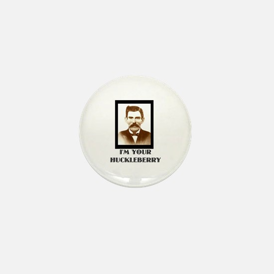 Doc Holliday - I'm Your Huckleberry Mini Button