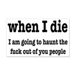 I'm Going To Haunt You People 20x12 Wall Decal