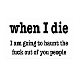 I'm Going To Haunt You People 35x21 Wall Decal