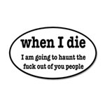 I'm Going To Haunt You Peopl 35x21 Oval Wall Decal
