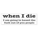 I'm Going To Haunt You Peop Sticker (Bumper 10 pk)