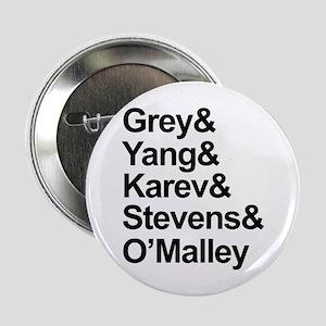 """Grey's Cast 2.25"""" Button"""