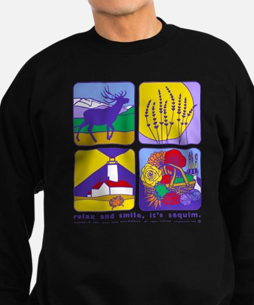 relax and smile, it's sequim Sweatshirt