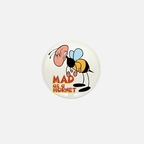 Mad as a Hornet Mini Button