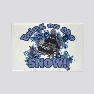 Bring On The Snow Rectangle Magnet