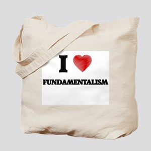 I love Fundamentalism Tote Bag