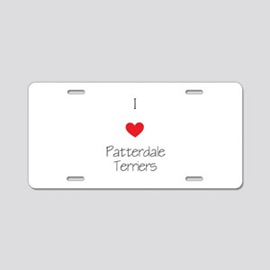 I love Patterdale Terriers Aluminum License Plate