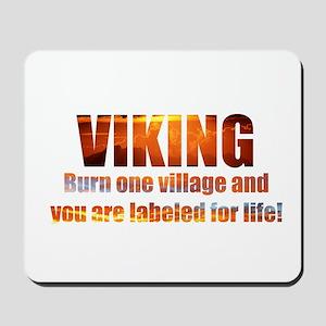 Viking- Burn One Village Mousepad