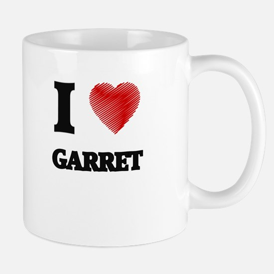 I love Garret Mugs