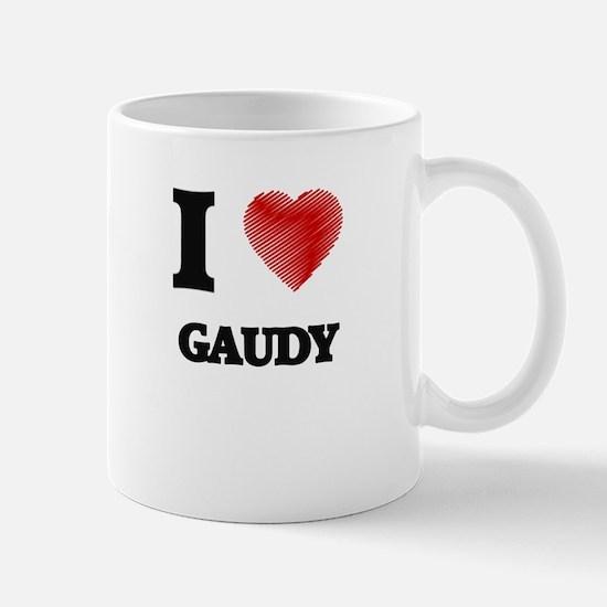 I love Gaudy Mugs