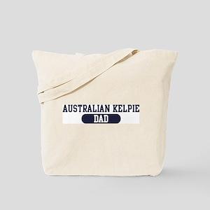 Australian Kelpie Dad Tote Bag