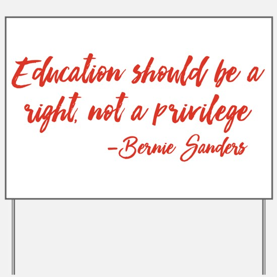 Education a Right Yard Sign
