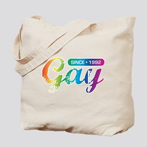 Gay Since 1992 Tote Bag