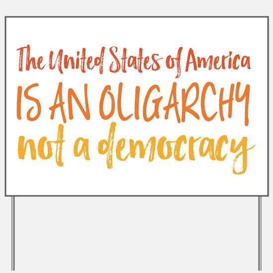 USA Oligarchy Yard Sign