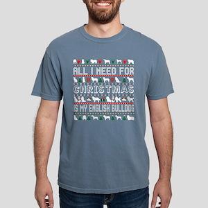 All I Need For Christmas Is My English Bul T-Shirt