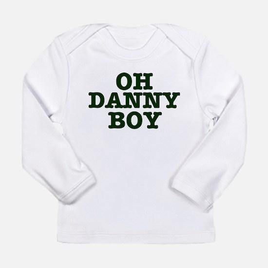 OH DANNY BOY Long Sleeve T-Shirt