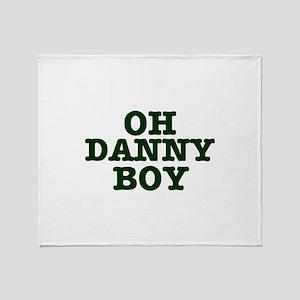 OH DANNY BOY Throw Blanket