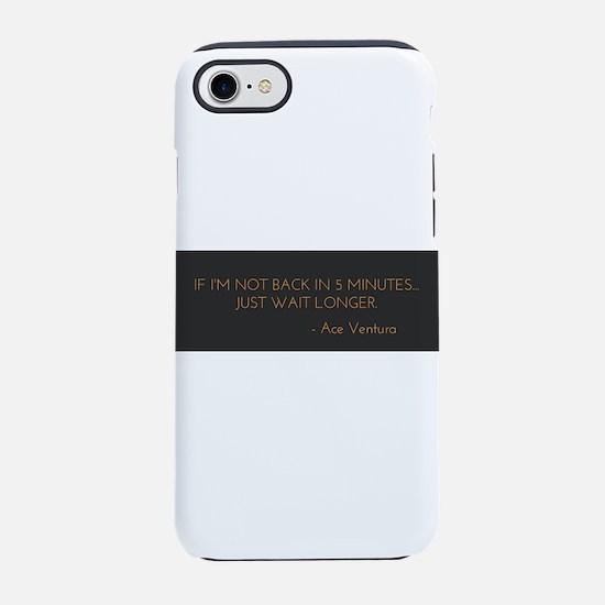 Ace Ventura 5 Minutes iPhone 8/7 Tough Case