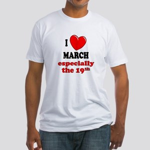 March 19th Fitted T-Shirt