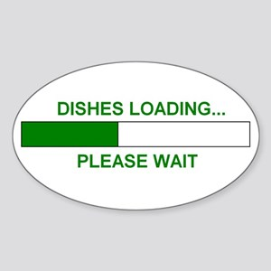 DISHES LOADING... Oval Sticker