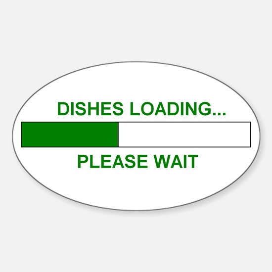 DISHES LOADING... Oval Decal