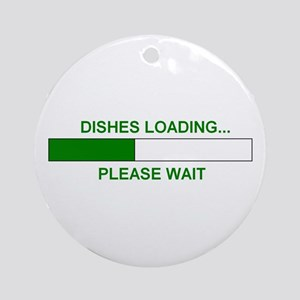 DISHES LOADING... Ornament (Round)