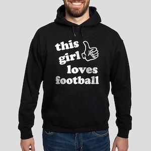 This girl loves football Hoodie (dark)