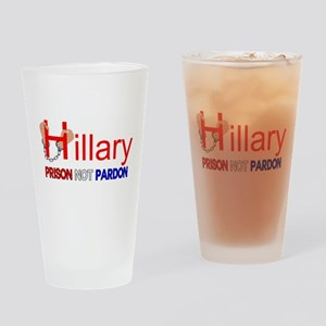 Hillary Prison NOT Pardon Drinking Glass