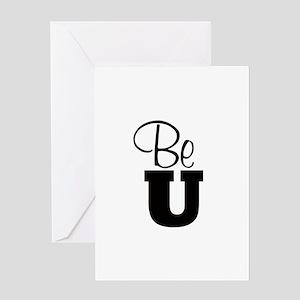 Be U - Greeting Cards