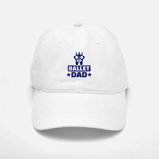Ballet dad Baseball Baseball Cap