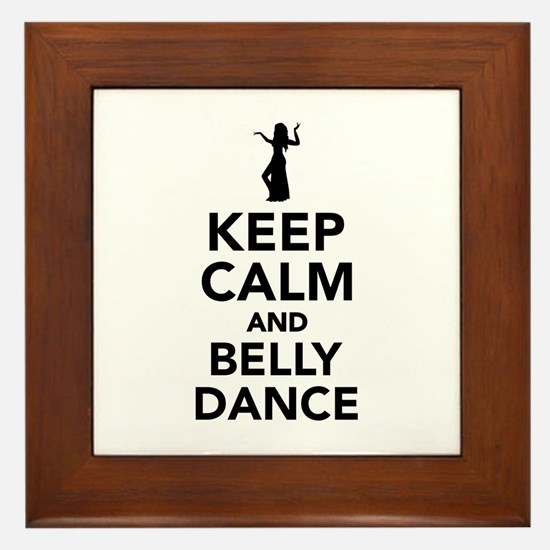 Keep calm and belly dance Framed Tile