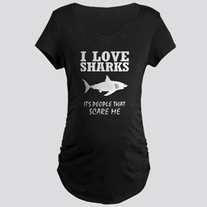 I Love Sharks, It's People That Maternity T-Shirt