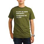 Sarcastic or Asleep Organic Men's T-Shirt (dark)