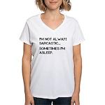 Sarcastic or Asleep Women's V-Neck T-Shirt