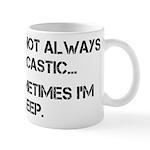 Sarcastic or Asleep Mug