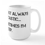 Sarcastic or Asleep Large Mug