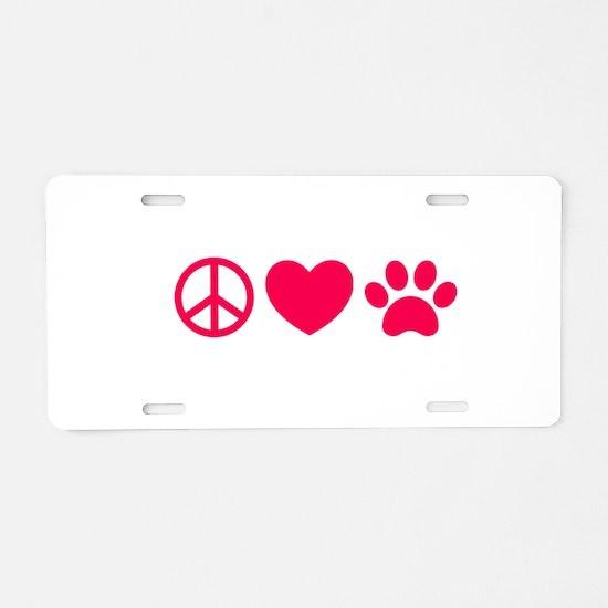 Peace, Love, Pets Aluminum License Plate