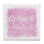 Optimists Rock (pink) Tile Coaster