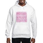 Optimists Rock (pink) Hooded Sweatshirt