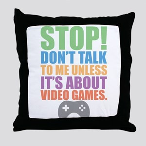 Don't Talk Throw Pillow