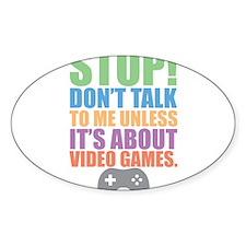 Don't Talk Sticker