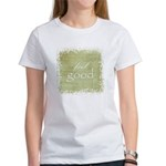 feel good Women's T-Shirt