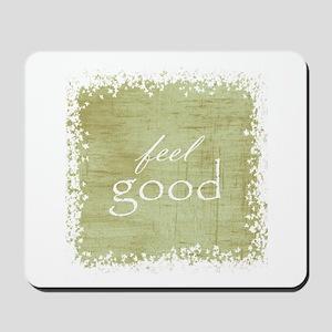 feel good Mousepad
