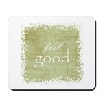 feel good Mousepad