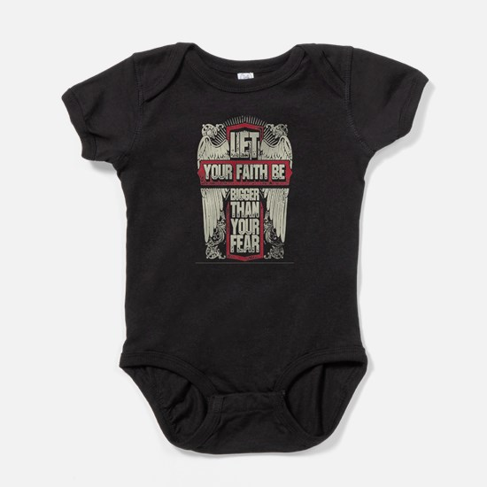 Let your faith be bigger than your f Baby Bodysuit