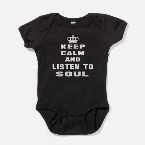 Keep calm and listen to Rock Soul Baby Bodysuit