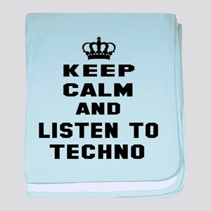 Keep calm and listen to Techno baby blanket